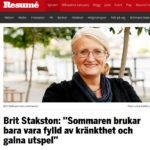 Om all kränkthet under sommaren…