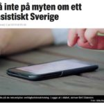 Sverige är inte ett helrasistiskt land som slits isär